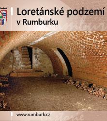 Brzák, Přemysl: Loretánské podzemí v Rumburku. Město Rumburk, Rumburk 2012